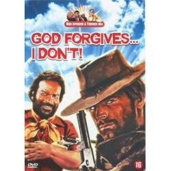 Dios perdona... ¡yo no!
